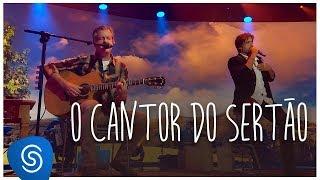 Victor & Leo - O Cantor do Sertão (DVD O Cantor do Sertão) [Vídeo Oficial]