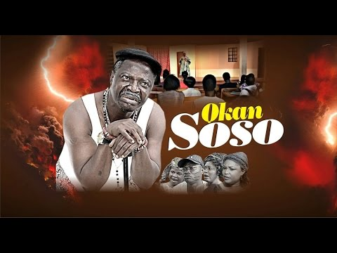 OKAN SOSO , Latest Yoruba Nollywood 2017 Movie, featuring Rose Odika, Ojo pagogo and others