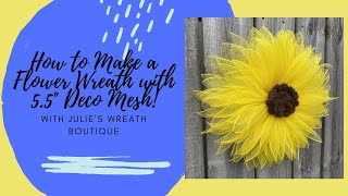 How To Make A Deco Mesh Wreath | Sunflower Wreath Tutorial | Easy DIY Crafting