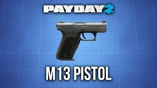 [Payday 2] M13 Pistol