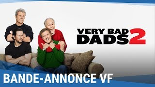 Trailer of Very Bad Dads 2 (2017)
