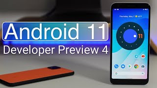 Google Pixel Android 11 Developer Preview 4 - Everything New
