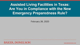 Assisted Living Facilities in Texas: Are You in Compliance with the New Emergency Preparedness Rule?