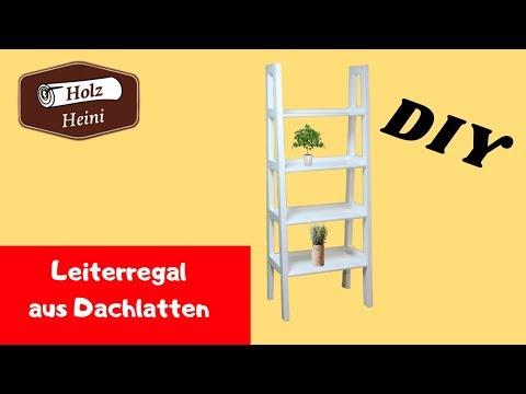 Leiterregal Modernes Regal einfach schnell selber bauen aus Dachlatten