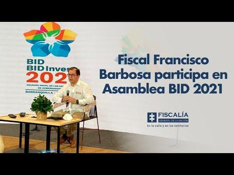 Fiscal Francisco Barbosa participa en Asamblea BID 2021