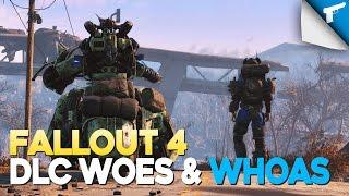 Fallout 4 | DLC Woes & Whoas