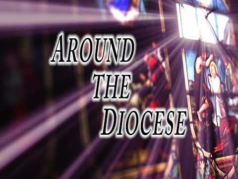 Around the Diocese | June 14 2017