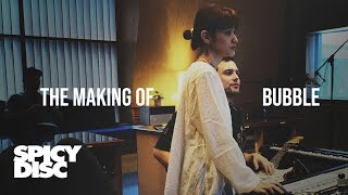 Zom Marie - THE MAKING OF BUBBLE