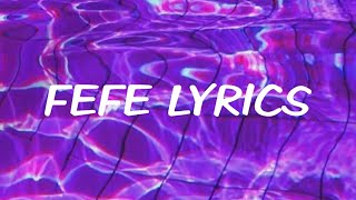 6ix9ine, Nicki Minaj - FEFE (Lyrics)