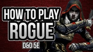 HOW TO PLAY ROGUE