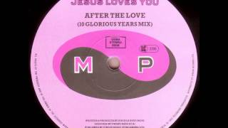 Jesus loves you - After the love