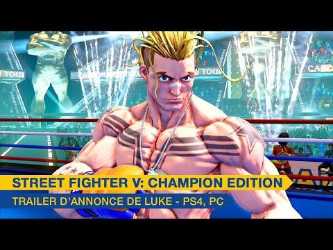 Trailer d'annonce de Luke - PS4, PC de Street Fighter V: Champion Edition