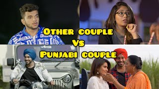 Other Couples V/S Punjabi Couples   SahibNoor Singh