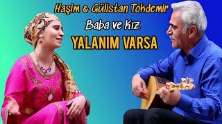 Haşim & Gülistan TOKDEMİR - YALANIM VARSA (2017/YENİ KLİP)