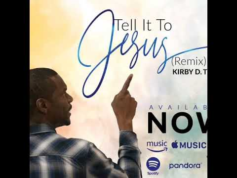 This is a little of what my TELL IT TO JESUS REMIX single sounds like.