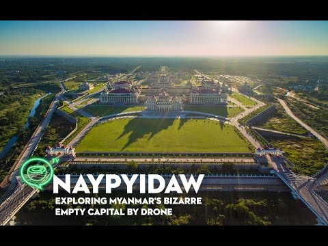 Naypyidaw | Exploring Myanmar's bizarre