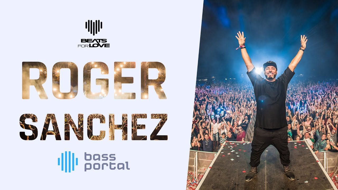 Roger Sanchez - Live @ Beats For Love 2018