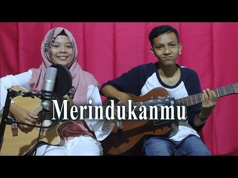 Dash Uciha Merindukanmu Cover By Ferachocolatos Ft Gilang