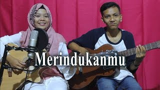 Dash Uciha   Merindukanmu Cover By Ferachocolatos Ft. Gilang