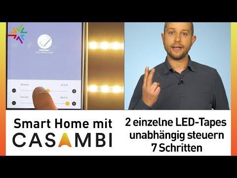 Smart Home mit Casambi: 2 einzelne LED-Tapes unabhängig steuern in 7 Schritten - Tutorial