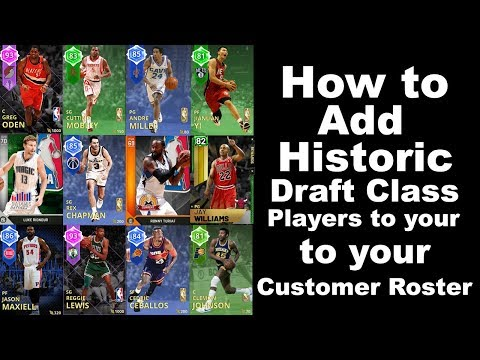 HOW TO ADD HISTORIC DRAFT CLASS PLAYERS TO YOUR ROSTER