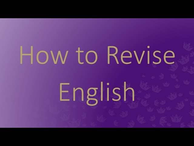 How to Revise - English
