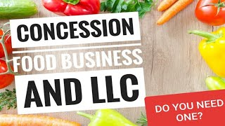 How to start a Concession Business   Food Truck   Do you need an LLC for small business