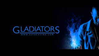 Gladiators by Kufa Castro