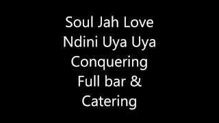 soul jah love ndini uya uya