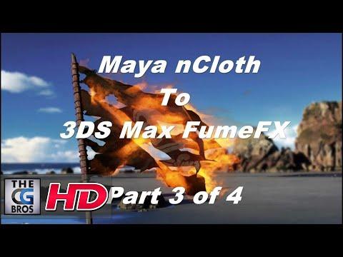 FumeFX Part 3 of 4 The Flaming Pirate Flag Tutorial (Maya nCloth to 3dsmax)