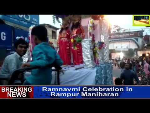 Ramnavmi Celebration in Rampur Maniharan,UP( 26-3-2018)