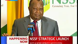 NSSF launches 2019 - 2022 strategic plan that seek to boost the institution's financial income