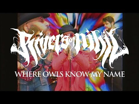"""Rivers of Nihil """"Where Owls Know My Name"""" (OV)"""