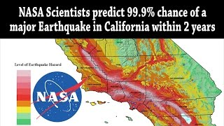 NASA Scientists Predict 999% Chance Of MAJOR Earthquake In California Within 2 Years