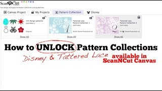 ScanNCut: Unlock Disney & Tattered Lace Patterns