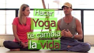 Cómo cambiar tu vida con YOGA (experto explica) - Vida Zen
