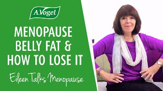 Menopause belly fat & how to lose it