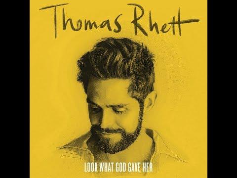 Look What God Gave Her (Audio) - Thomas Rhett