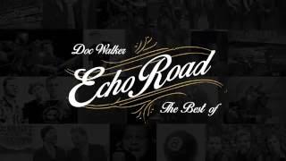 Doc Walker - Echo Road [Track x Track]