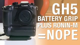 Panasonic GH5 Battery Grip Review - Does Not Work with Ronin!