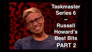 Taskmaster Series 6 ~ Russell Howard's Best Bits PART 2