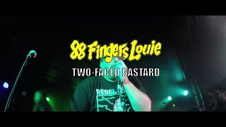 88 Fingers Louie-Two-Faced Bastard