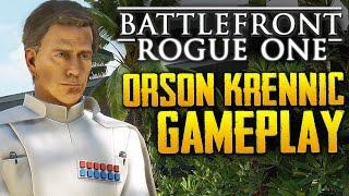 Star Wars Battlefront: Rogue One Scarif   Orson Krennic HERO Gameplay   4k
