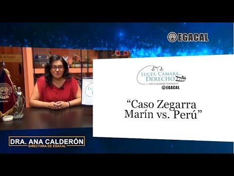 Programa 66 - Caso Zegarra Marín vs Perú - Luces Cámara Derecho - EGACAL