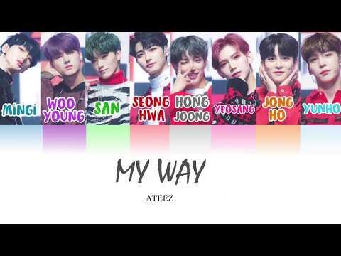 My Way — ATEEZ | Last fm