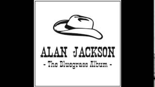 Alan Jackson - Let's Get Back To Me And You