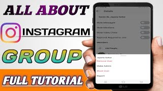Instagram Group Full Tutorial | Create Group, Admin, Delete group Etc | Presented By JK Technical |