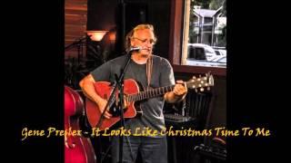 Gene Presler - It Looks Like Christmas Time To Me