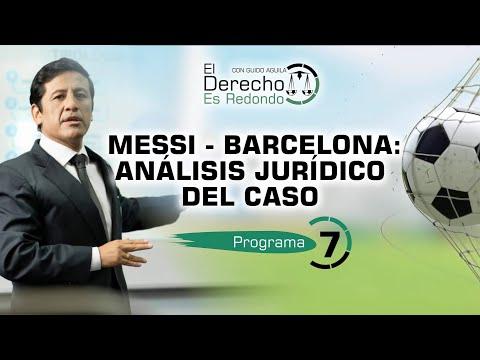 MESSI - BARCELONA: ANÁLISIS JURÍDICO DEL CASO - EDR # 7
