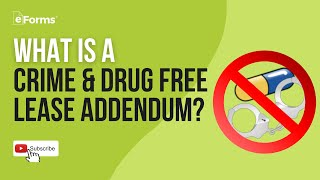Crime & Drug Free Lease Addendum - EXPLAINED